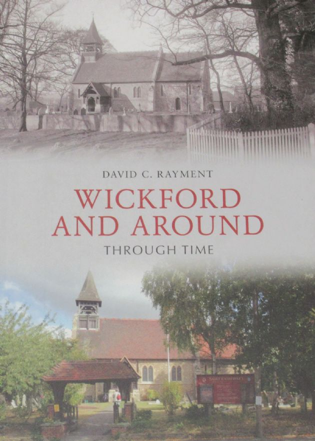 Wickford and around Through Time, by David C. Rayment